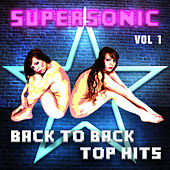 Supersonic - Back to Back Top Hits, Vol. 1 by Various Artists