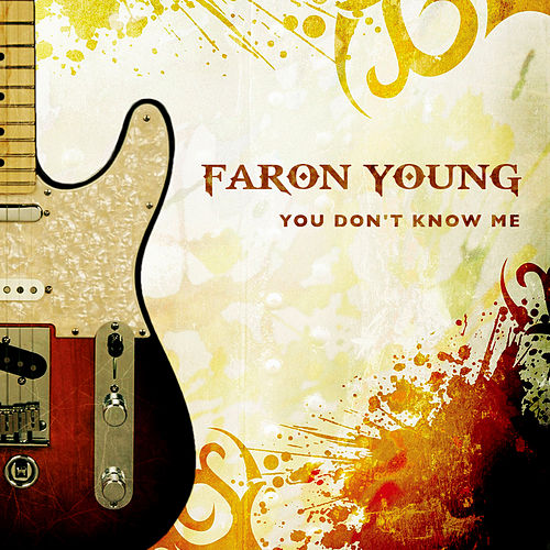 You Don't Know Me by Faron Young