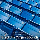 Stadium Organ Sounds by Matthew Kaminski