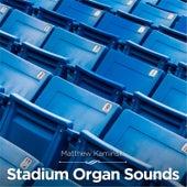 Stadium Organ Sounds by Matthew Kaminski