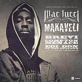 Makaveli (feat. Brevi, Compton Menace, & EDI Don) - Single by Mac Lucci