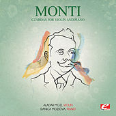Monti: Czardas for Violin and Piano (Digitally Remastered) by Danica Moziova