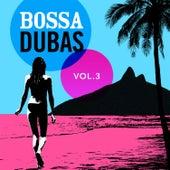 Bossa Dubas Vol. 3 - Posto 9 by Various Artists