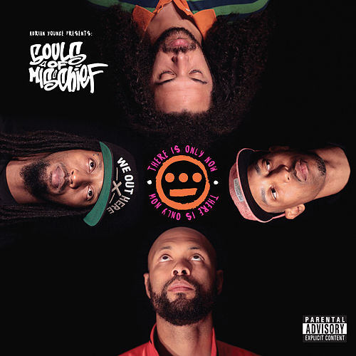 There Is Only Now (Deluxe) by Souls of Mischief