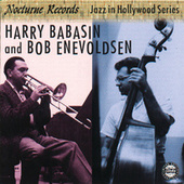Jazz In Hollywood by Harry Babasin/Bob Enevoldsen