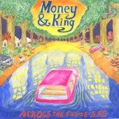 Across The Cul-De-Sac by Money (Hip-Hop)