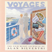Voyages by Alan Silvestri