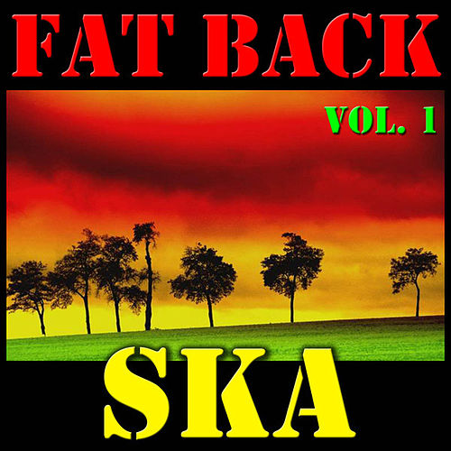 Fat Back Ska, Vol. 1 by Various Artists
