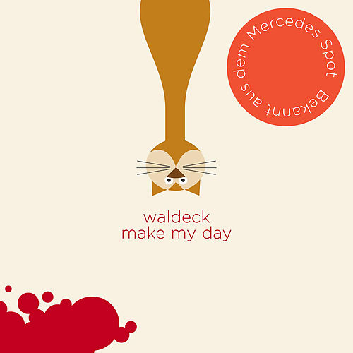 Make My Day by Waldeck