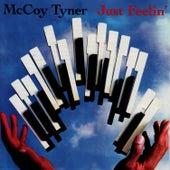 Just Feelin' by McCoy Tyner