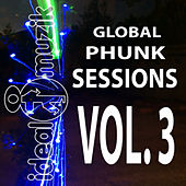 Global Phunk Sessions Vol. 3 by Various Artists