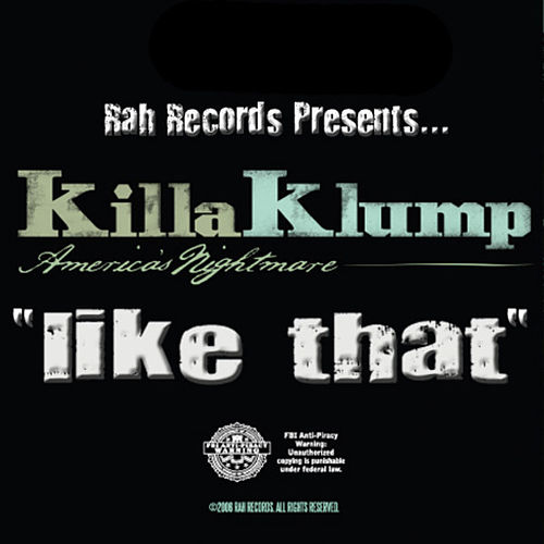 Like That by Killa Klump
