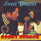 Sweet Dreams by Dobby Dobson