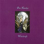 Witchcraft by Pete Hawkes