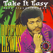 Take It Easy by Hopeton Lewis