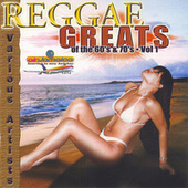 Reggae Greats of the 60's & 70's by Various Artists