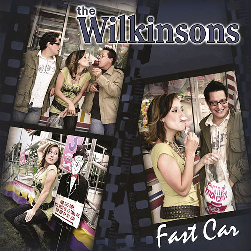 Fast Car by The Wilkinsons