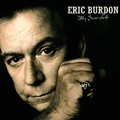 My Secret Life by Eric Burdon