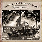 Tell Someone by Kenny & Amanda Smith Band