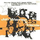 Jah Warrior & Friends by Jah Warrior