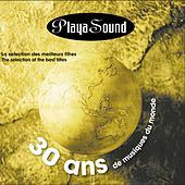 Playasound : 30 Ans De Musiques Du Monde by Various Artists