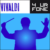 Vivaldi 4 Ur Fone by Various Artists
