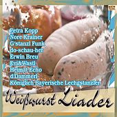 Weißwurst Liader by Various Artists