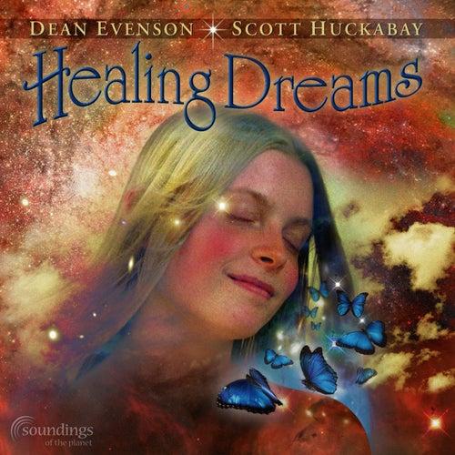 Healing Dreams by Dean Evenson