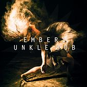Embers by Unkle Bob