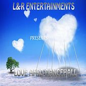 Love Afro Dancehall by Various Artists