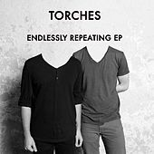 Endlessly Repeating EP by Torches