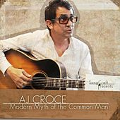 The Modern Myth of the Common Man by A.J. Croce