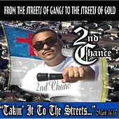 Takin' It to the Streets by 2nd Chance