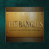 Live at the Ritz, New York, 1984 (Fm Broadcast) by The Bangles
