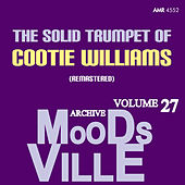 Moodsville Volume 27: Solid Trumpet (Remastered) von Cootie Williams