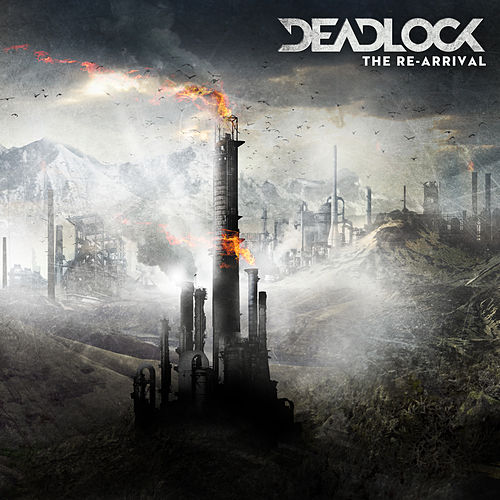 The Re-Arrival (Extended Version) by Deadlock