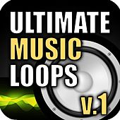 Ultimate Music Loops, Vol. 1 by Royalty Free Music Factory