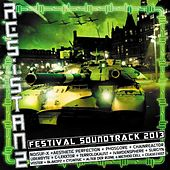 Resistanz Festival Soundtrack 2013 by Various Artists