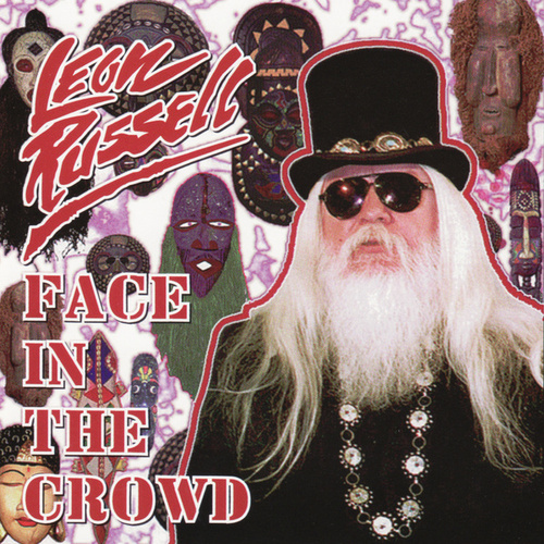 Face In The Crowd by Leon Russell