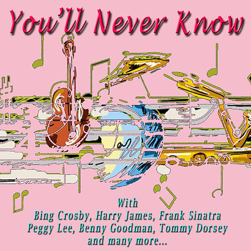 You'll Never Know by Various Artists