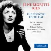 Je ne regrette rien - The Essential Edith Piaf by Edith Piaf