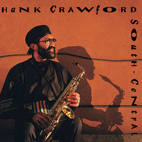 South-Central by Hank Crawford