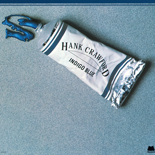 Indigo Blue by Hank Crawford