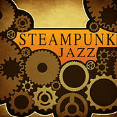 Jazz (Original Steampunk Soundtrack) by Steampunk