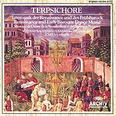 Terpsichore: Renaissance and Early Baroque Dance Music by Various Artists