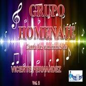 Canta las Canciones de Vicente Fernandez, Vol. 2 by Grupo Homenaje