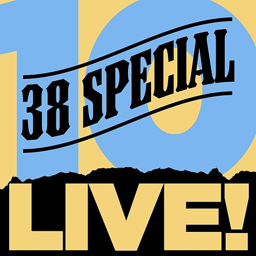 10 Live! by .38 Special