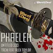Untitled333 / Tachi by Phaeleh