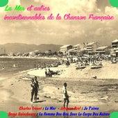 La mer et autres incontournables de la chanson francaise by Various Artists