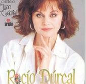 Rocio Durcal Canta A Juan Gabriel by Rocío Dúrcal